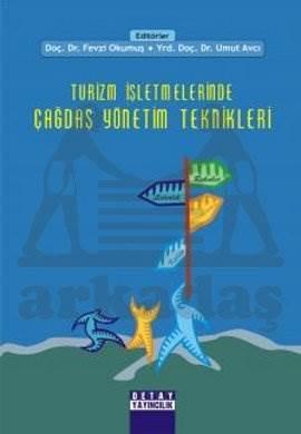 Turizm İşletmelerinde Çağdaş Yönetim Teknikleri