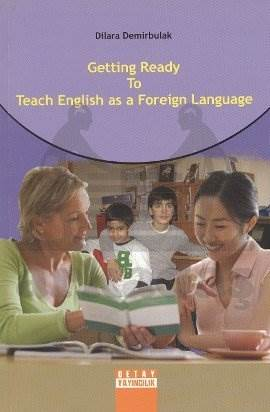 Getting Ready To Teach English