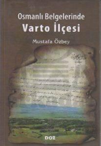 Osmanlı Belgelerinde Varto İlçesi