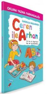 İlkokula Başlarken Ceren İle Arhan; Okuma Yazma Farkındalığı