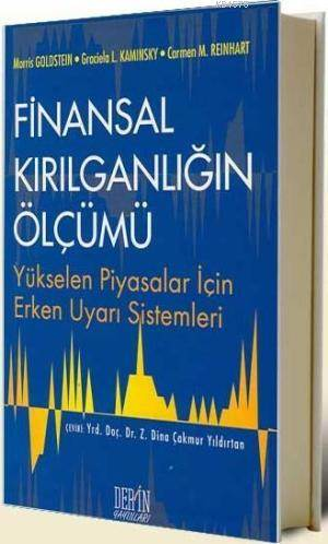 Finansal Kirilganligin Ölçümü; Yükselen Piyasalar Için Erken Uyari Sistemleri