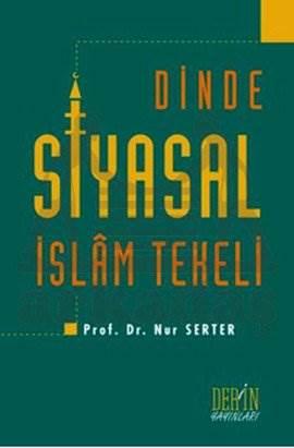 Dinde Siyasal İslam Tekeli