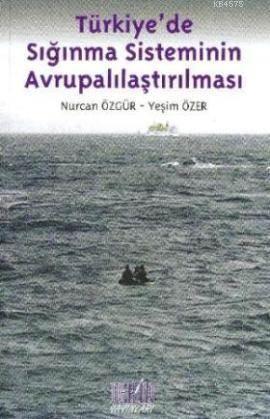 Türkiye'de Sığınma Sisteminin Avrupalaştırılması
