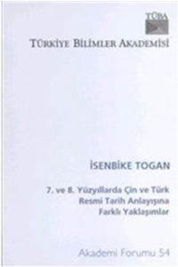7. Ve 8. Yüzyillarda Çin Ve Türk Resmi Tarih Anlayişina Farkli Yaklaşimlar