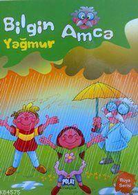 Bilgin Amca Yağmur; Rüya Serisi