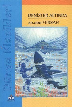 Denizler Altında 20.000 Fersah; Dünya Klasikleri