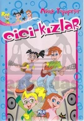 Cici Kızlar Müzik Yapıyorlar