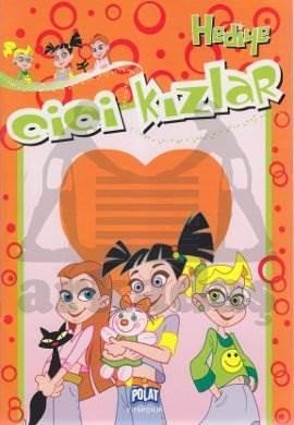 Hediye - Cici Kızlar