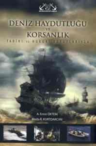 Deniz Haydutluğu ve Korsanlık