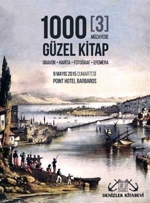 1000 Güzel Kitap (3 Müzeyede); Gravür - Harita - Fotoğraf - Efemera