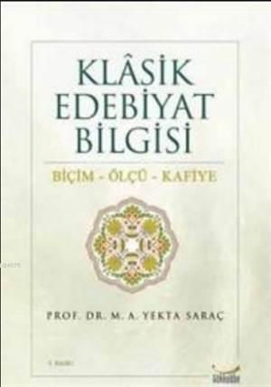 Klasik Edebiyat Bilgisi Biçim - Ölçü - Kafiye