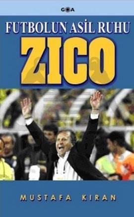 Zico Futbolun Asil Ruhu