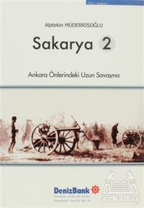 Sakarya 2; Ankara Önlerindeki Uzun Savaşma