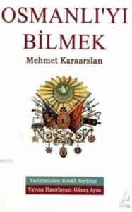 Osmanlıyı Bilmek