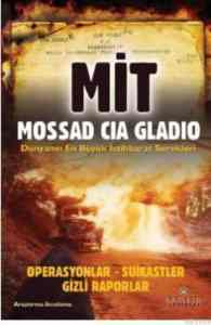 Mit-Mossad-CIA-Gladio Dünyanın En Büyük İstihbarat Servisleri