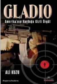 Gladio/Amerika'nın Kurduğu Gizli Örgüt
