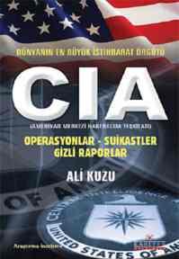 Dünyanın En Büyük İstihbaratı CIA