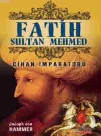 Fatih Sultan Mehmed Cihan İmparatoru