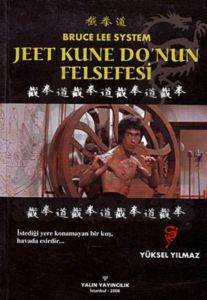 Jeet Kune Do'nun Felsefesi (Bruce Lee System)