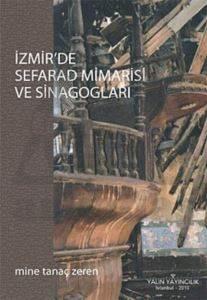 İzmir'de Sefarad Mimarisi ve Sinagogları
