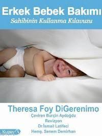 Erkek Bebek Bakımı - Sahibinin Kullanma Kılavuzu