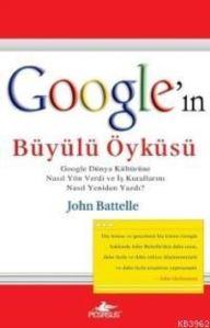 Google'ın Büyülü Öyküsü