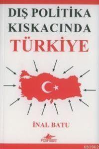 Dış Politika Kıskacında Türkiye