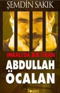 İmralı'da Bir Tiran Abdullah Öcalan