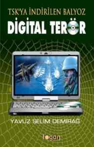 TSK'ya İndirilen Balyoz Digital Terör