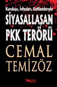 Siyasallaşan PKK Terörü