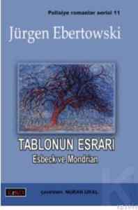 Tablonun Esrarı Esbeck ve Mondrian