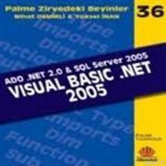 Visual Basic .Net 2005 / Zirvedeki Beyinler 36 / Ado .Net 2.0 & SQL Server 2005
