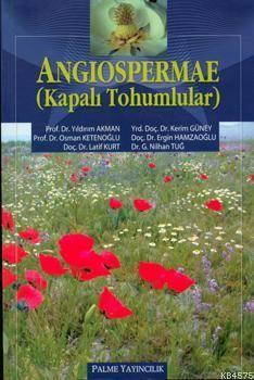 Angiospermae; Kapalı Tohumlular
