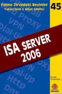 Isa Server 2006; Zirvedeki Beyinler 45