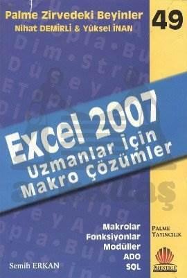 Palme Zirvedeki Beyinler-49: Excel 2007 (Uzmanlar İçin Makro Çözümler)