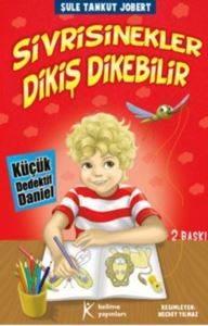 Küçük Dedektif Daniel-Sivrisinekler Dikiş Dikebilir