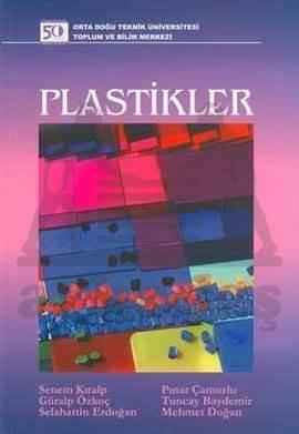 Modern Çağın Malzemesi Plastikleri