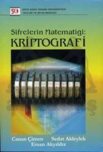 Şifrelerin Matematiği Kriptoğrafi