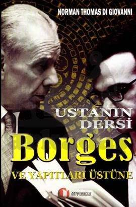Ustanın Dersi Borges ve Yapıtlar Üzerine