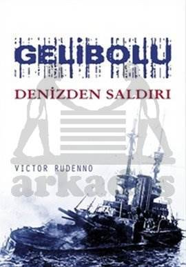 Gelibolu Denizden Saldırı