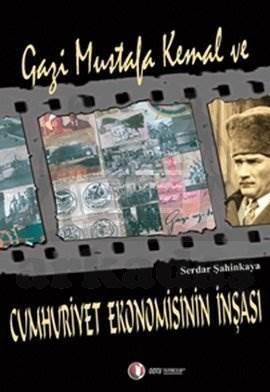 Gazi Mustafa Kemal Ve Cumhuriyet..