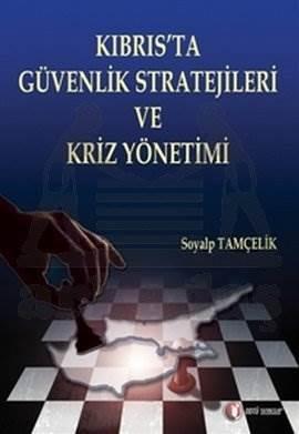Kıbrıs'ta Güvenlik Stratejileri ve Kriz Y.