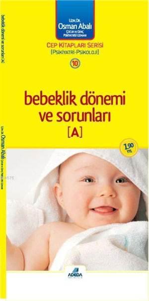 Bebeklik Dönemi ve Sorunları ~ A