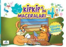 Kipkip'in Maceraları ~ 4