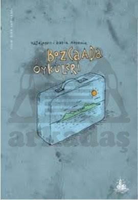 Bozcaada Öyküleri (Yitik Ülke Yayınları)