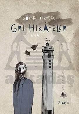 Gri Hikayeler (Yitik Ülke Yayınları)