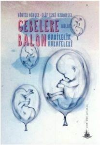 Gebelere Balon- Hamilelik Hurafeleri