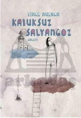 Kabuksuz Salyangoz (Yitik Ülke Yayınları)