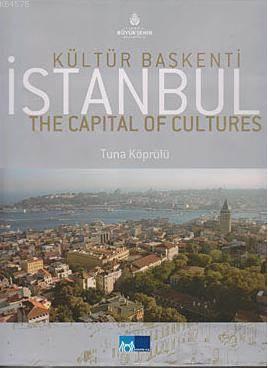 Kültür Baskenti Istanbul (Ingilizce); The Capital of Cultures