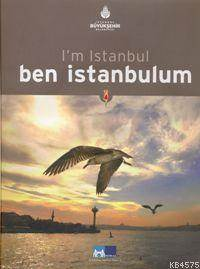 I'm Istanbul - Ben İstanbulum